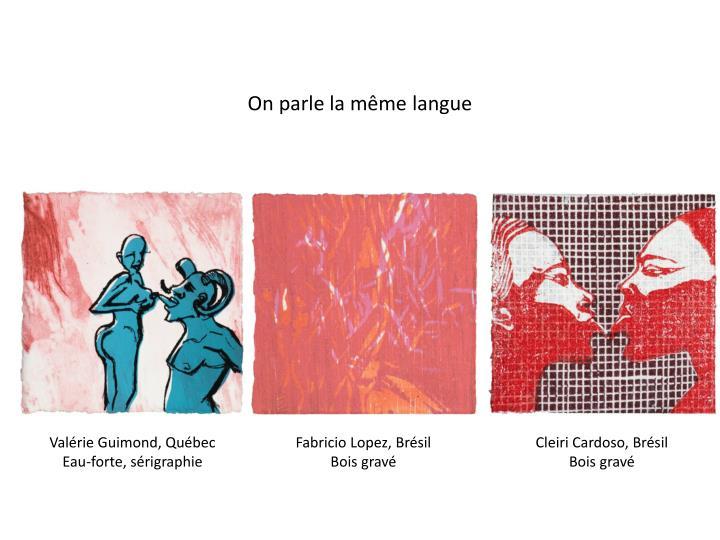On parle la même langue