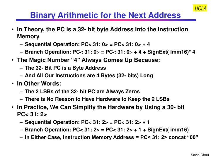 Binary Arithmetic for the Next Address