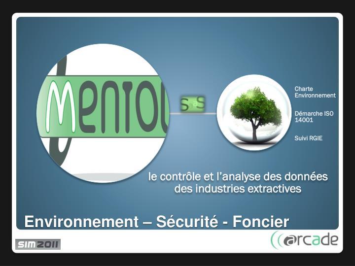 Environnement – Sécurité - Foncier