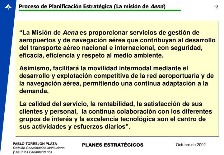 Proceso de Planificación Estratégica (La misión de