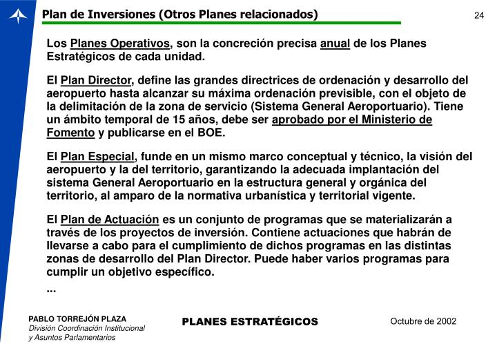 Plan de Inversiones (Otros Planes relacionados)