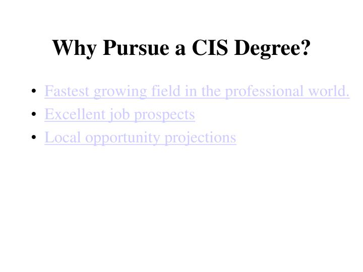 Why Pursue a CIS Degree?