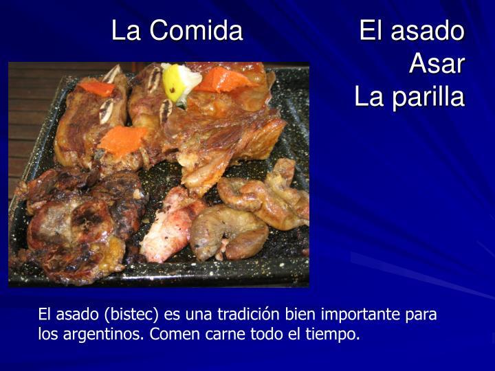 La ComidaEl asado