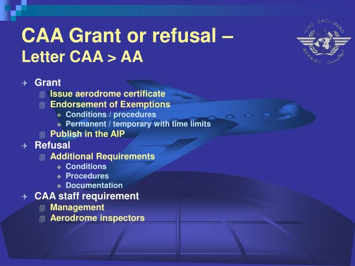 CAA Grant or refusal –