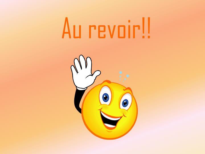Au revoir!!