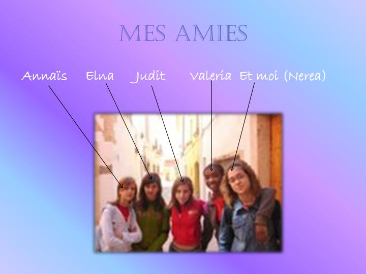 MES AMIES