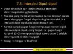 7 3 interaksi dipol dipol