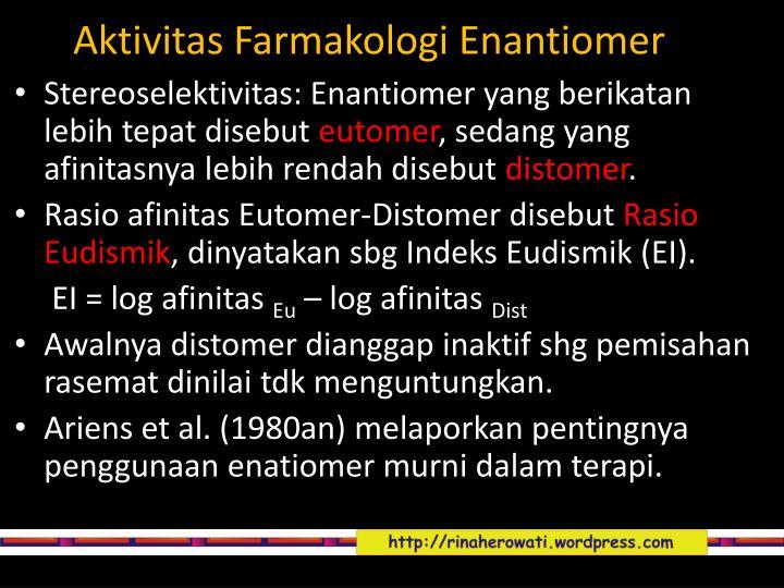 Aktivitas Farmakologi Enantiomer