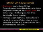 isomer optik enantiomer