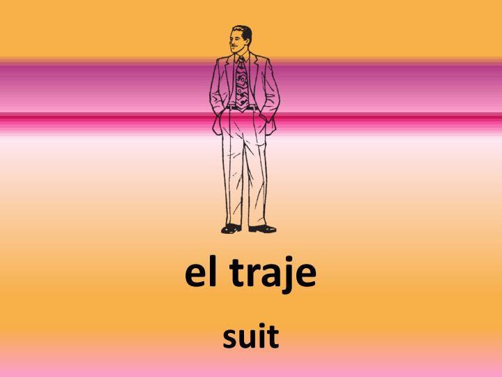 el traje