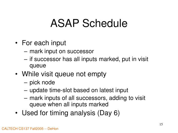 ASAP Schedule