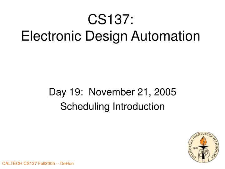 Cs137 electronic design automation