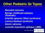 other pediatric sz types