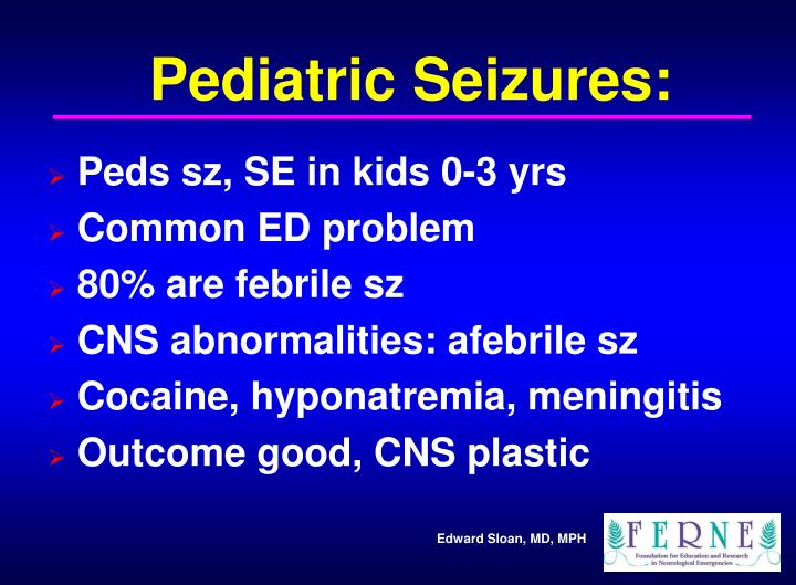Pediatric Seizures: