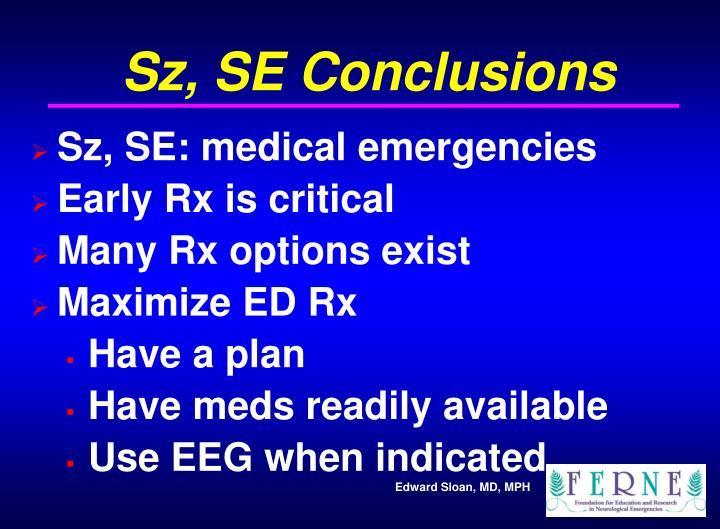 Sz, SE Conclusions