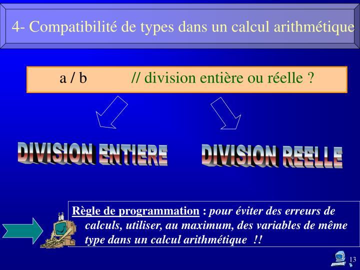 4- Compatibilité de types dans un calcul arithmétique