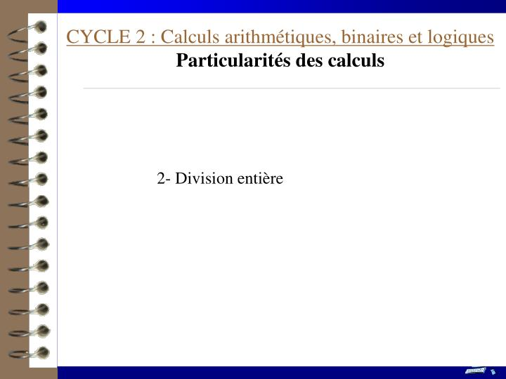 CYCLE 2 : Calculs arithmétiques, binaires et logiques