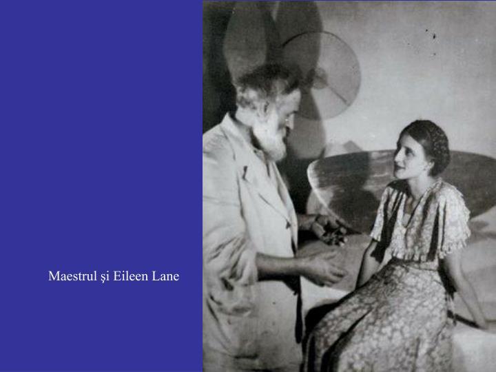 Maestrul şi Eileen Lane