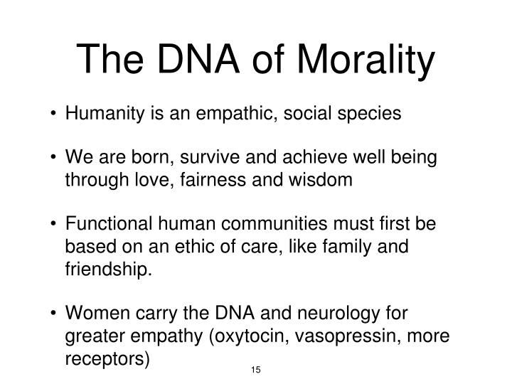 The DNA of Morality