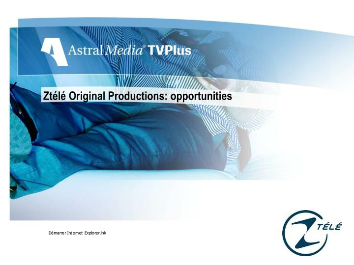 Ztélé Original Productions: