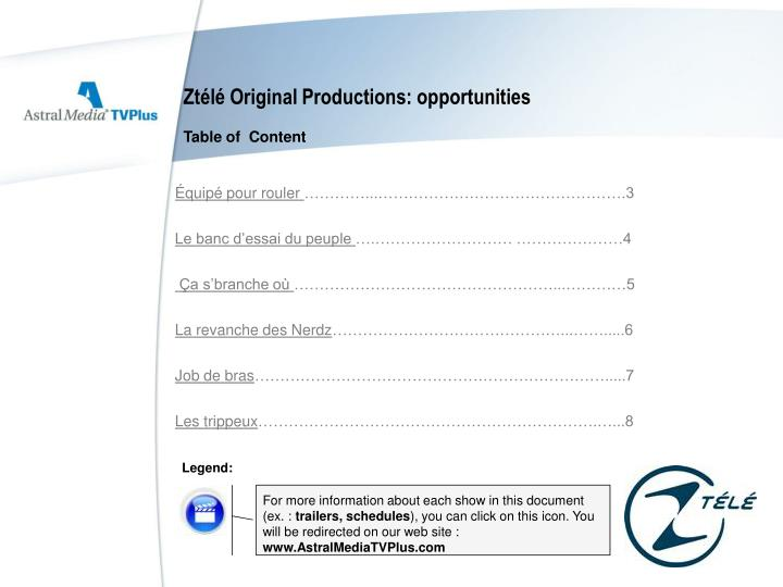 Ztélé Original Productions: opportunities