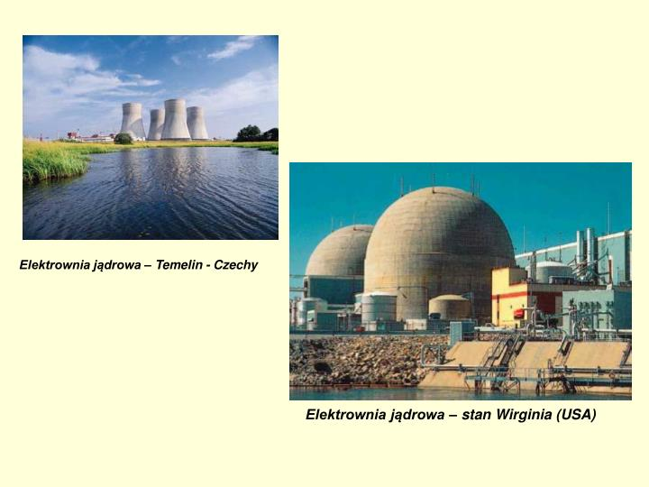 Elektrownia jądrowa – Temelin - Czechy