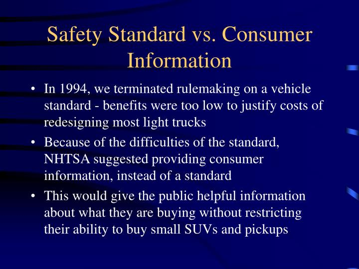 Safety Standard vs. Consumer Information