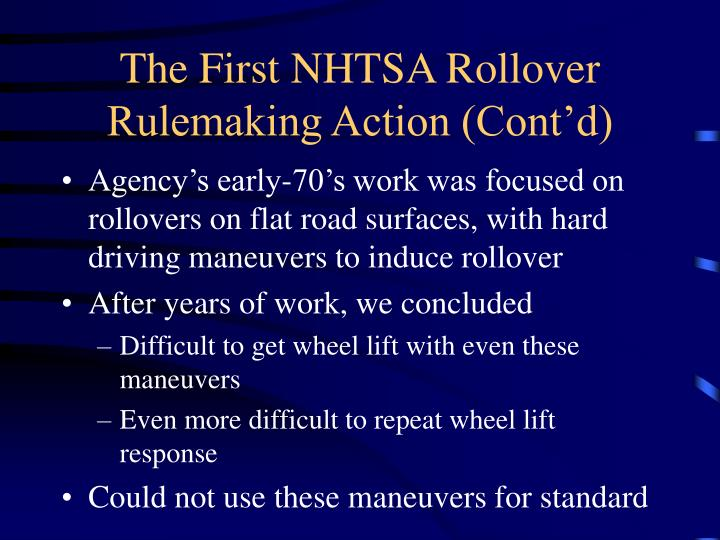 The First NHTSA Rollover Rulemaking Action (Cont'd)
