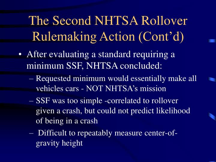 The Second NHTSA Rollover Rulemaking Action (Cont'd)