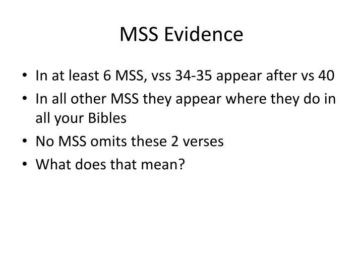 MSS Evidence