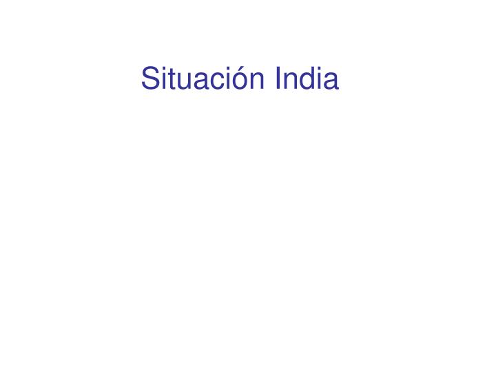 Situación India