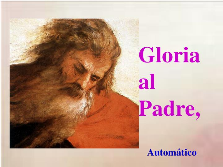 Gloria al Padre,