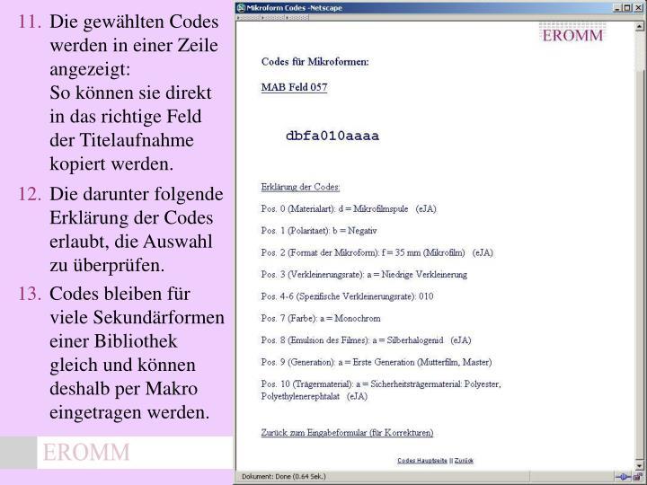 Die gewählten Codes werden in einer Zeile angezeigt: