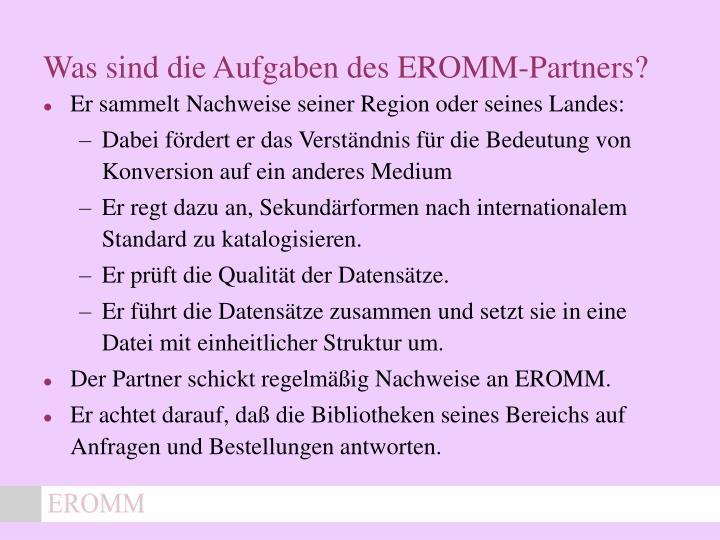 Was sind die Aufgaben des EROMM-Partners?