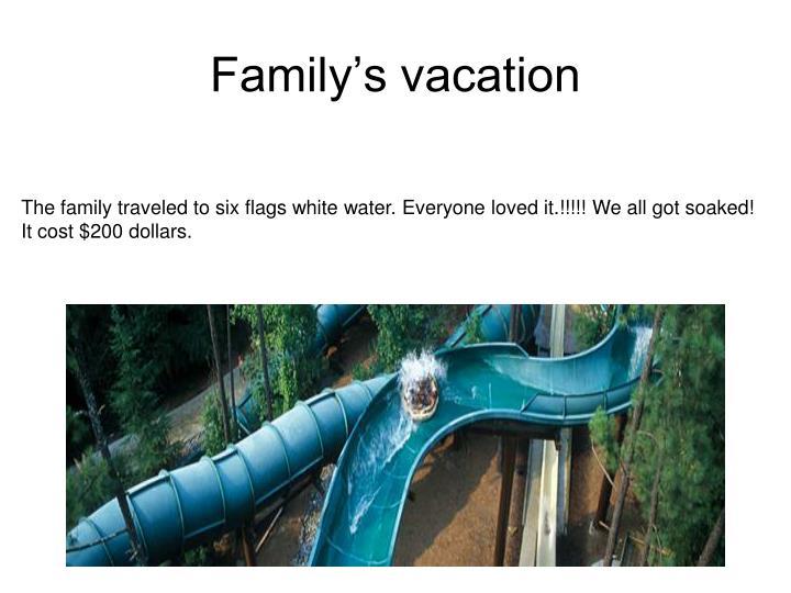 Family's vacation