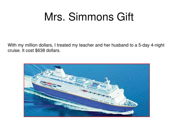 Mrs. Simmons Gift