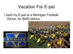 vacation for e pal4