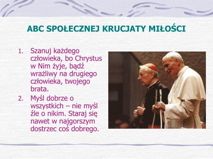 ABC SPOŁECZNEJ KRUCJATY MIŁOŚCI