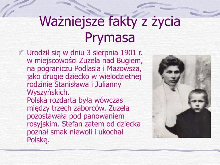 Ważniejsze fakty z życia Prymasa