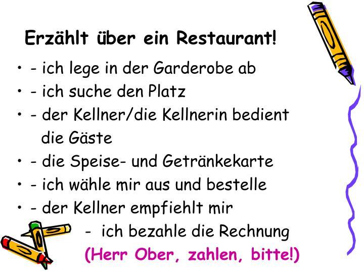 Erzählt über ein Restaurant!