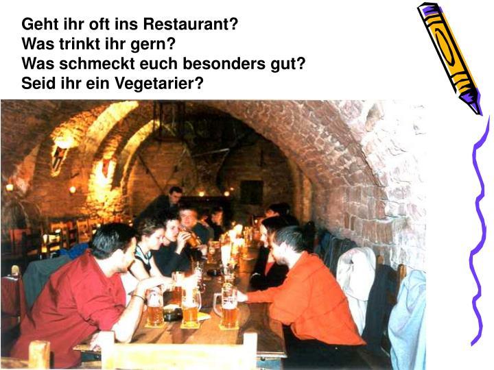 Geht ihr oft ins Restaurant?