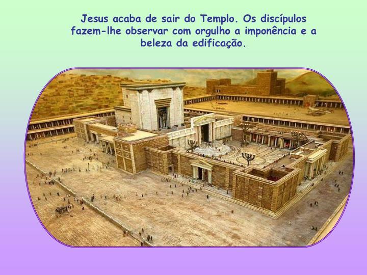 Jesus acaba de sair do Templo. Os discípulos fazem-lhe observar com orgulho a imponência e a beleza da edificação.