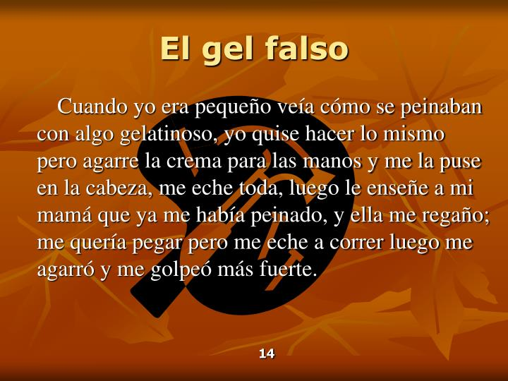 El gel falso