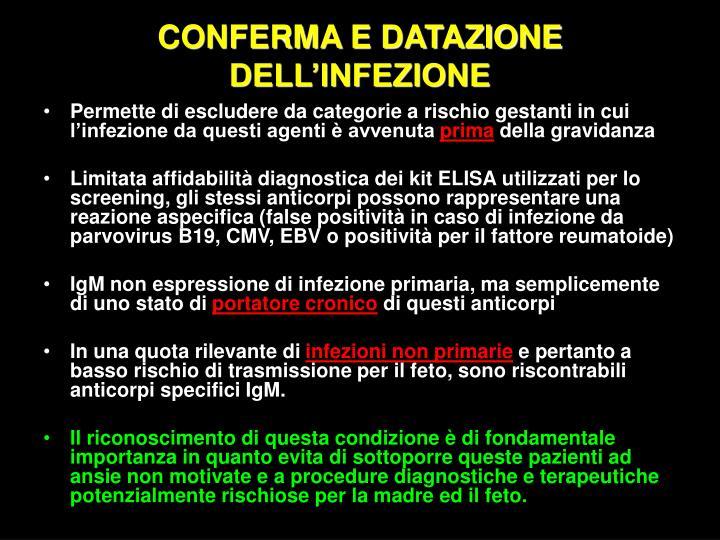 CONFERMA E DATAZIONE DELL'INFEZIONE