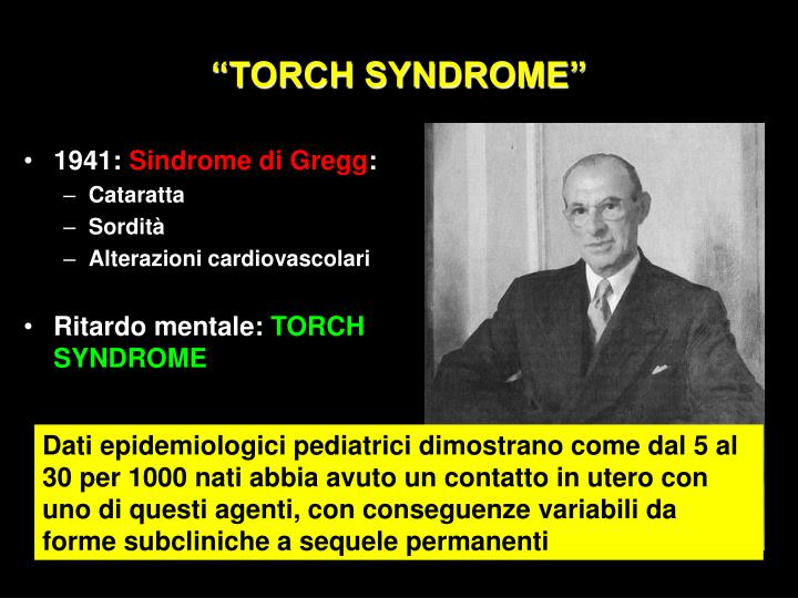 """TORCH SYNDROME"""
