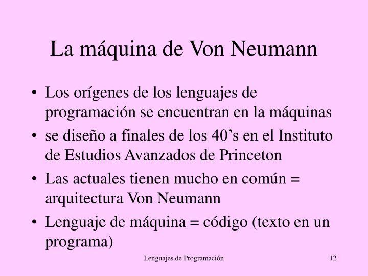 La máquina de Von Neumann