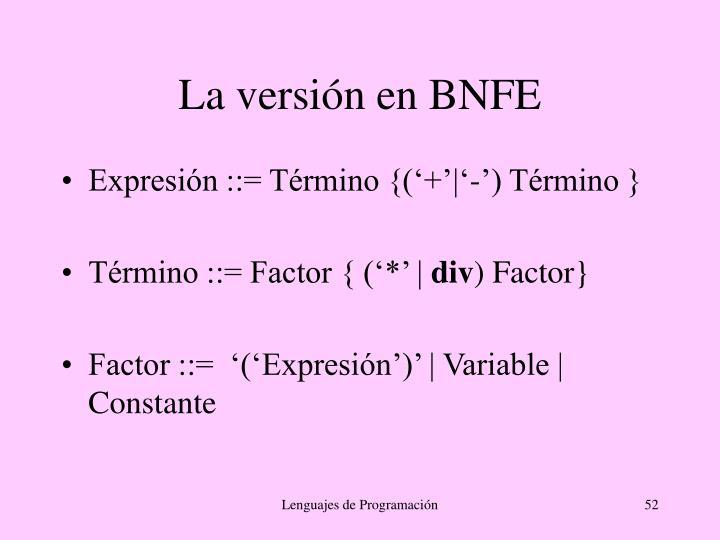 La versión en BNFE