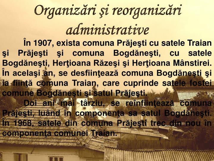 Organizări şi reorganizări