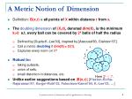 a metric notion of dimension