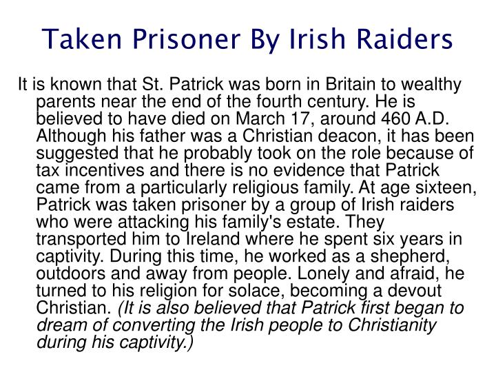 Taken prisoner by irish raiders
